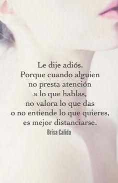 Spanish Inspirational Quotes, Spanish Quotes, Amor Quotes, True Quotes, Ex Amor, Goodbye Quotes, Frases Love, Quotes En Espanol, Love Phrases