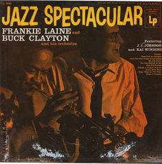 Frankie Laine & Buck Clayton: Jazz Spectacular (plus bonus track)