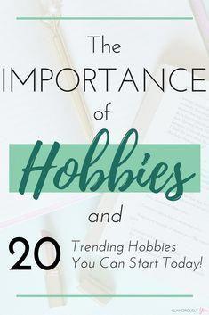 Hobbies Hobbies For Women Hobbies To Try Easy Hobbies