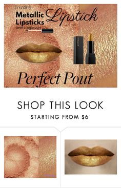 """""""Metallic Lipstick"""" by chauert ❤ liked on Polyvore featuring beauty and metallic"""