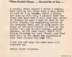 I and You, and only the word Love will separate us...                         Typewriter Series #90 by Tyler Knott Gregson