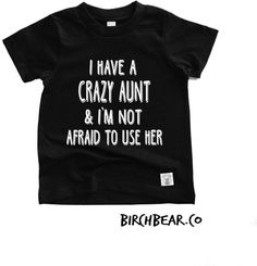 Toddler Youth Short Sleeve T Shirt I Have A Crazy Aunt Shirt Funny T shirt Trending T shirt - Funny Sibling Shirts - Ideas of Funny Sibling Shirts - Etsy Toddler Youth Short Sleeve T Shirt I Have A Crazy Aunt Shirt Funny T shirt Trending T shirt Aunt T Shirts, Girl Shirts, Tee Shirts, Crazy Aunt, Funny Kids Shirts, Sibling Shirts, Swagg, Custom Shirts, Shirt Ideas