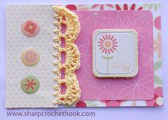Sharp Crochet Hook: Easy crochet edging scrapbook style cards