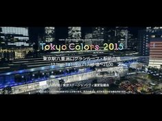 Tokyo Colors.2015 Teaser movie - YouTube
