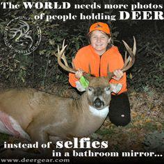 Truth! #WeAreLegendary #Selfies #Deer #Hunting deergear.com