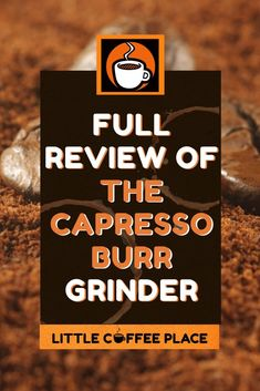Having a good coffee grinder can make all the difference between having a great cup of coffee, or having bitter, brown water. If you're ready to step your coffee game up a notch without spending a small fortune, the Capresso burr grinder may be just what you're looking for! Read our full review here. #littlecoffeeplace #burrgrinder #capresso #bestcoffeegrinders