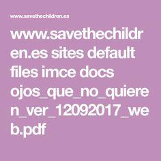 www.savethechildren.es sites default files imce docs ojos_que_no_quieren_ver_12092017_web.pdf