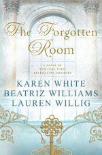 New York Times Bestselling Author Karen White, The Official Website: Books - The Forgotten Room