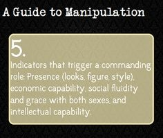 A Guide To Manipulation l 5