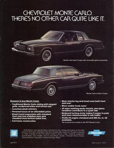 My dad's first car was a white Monte Carlo, So it's only fitting that I would want a black Monte Carlo for my first car ;-)