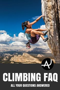 How To Get Into Climbing FAQ – Rock Climbing Tips for Beginners – Rock Climbing Workouts and Exercises to Improve Your Training – Bouldering and Climbing Articles