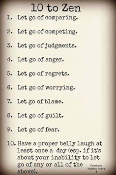 10 ways to zen. I want to print this out and leave it all throughout the house.