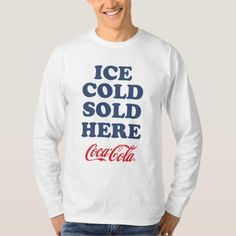 Shop Keep Calm and Create Your Own Make Add Text Here T-Shirt created by Keepcalmyourtexthere. Personalize it with photos & text or purchase as is! Coca Cola Gifts, Coca Cola Shop, Coca Cola Kitchen, Graphic Sweatshirt, T Shirt, Coke, Pepsi, Shirt Style, Create Your Own