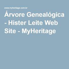 Árvore Genealógica - Hister Leite Web Site - MyHeritage