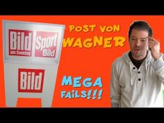Bild Zeitung: Post von Wagner MEGA-FAILS! ui!
