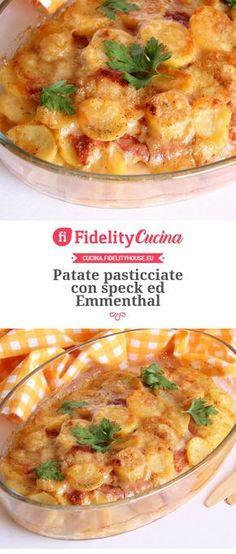 Patate pasticciate con speck ed Emmenthal