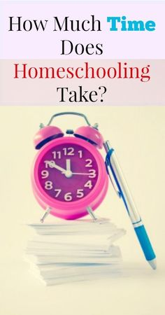 How Much Time Does Homeschooling Take? - {Homeschool, Parenting, Kids, Education, Time Management}