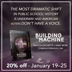 Find out more about #CommonCore and be heard -- get Building the Machine for 20% off this week >>