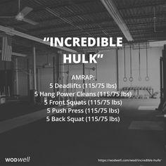 """Incredible Hulk"" WOD - AMRAP in 20 minutes: 5 Deadlifts (115/75 lbs)"