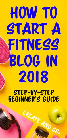 Start a fitness blog today and work towards making money blogging and designing your days - We made over $100,000 with our health and fitness blog in our first year blogging! #startablog #createandgo