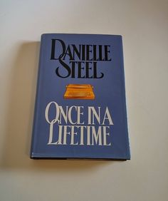 Once in a Lifetime by Danielle Steel  Hardcover by SamsOldiesButGoodies on Etsy