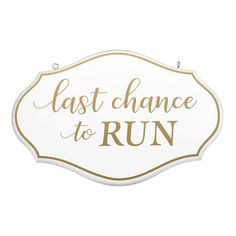 Buy the Lillian Rose Flower Girl Ring Bearer Last Chance to Run Sign at Michaels. com. The Last Chance to Run sign is a fun way to usher in the bride. The playful sign will bring some humor to the special occasion. The Last Chance to Run sign is a fun way to usher in the bride. The playful sign will bring some humor to the special occasion. This sign is also a great way to include other children into the wedding who may have otherwise felt left out. The simple smooth white and gold design is sur Flower Girl Pictures, Flower Girl Signs, Home Wedding, Wedding Signs, Wedding Decor, Wedding Ceremony, Cabin Wedding, Yard Wedding, Wedding Dreams