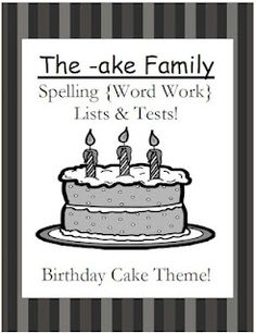 Classroom Freebies Too: Fern Smith's The -ake Family Spelling Lists & Tests