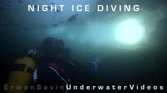 NIGHT ICE DIVING 12/2012 - Tignes Lake / France Equipement : Sony HDR-CX260 / Nimar Nihd100 / Bersub HD12 Neutral Music : The Voices of Sirens by Gerald M. http://geraldm.jamendo.net/ http://www.tignesplongee.com/