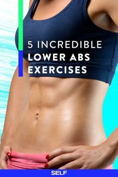 Exercises For Lower Abs | SELF