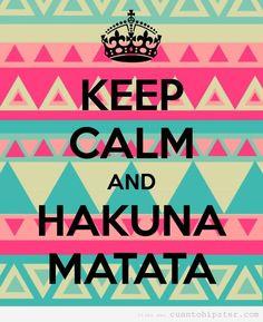 Hakuna Matata...una forma de ser.