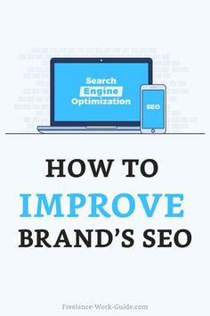 How to Improve Your Brand's Search Engine Optimization Career Help, Job Career, Online Writing Jobs, Online Jobs, Outsourcing Jobs, Freelance Online, Virtual Jobs, Entrepreneur, Marketing Jobs