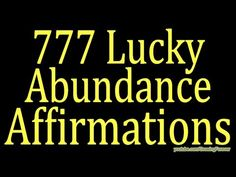 """Extremely Powerful Wealth Affirmation """"The 7 Most Powerful Money Affirmations Ever Written."""" - YouTube"""
