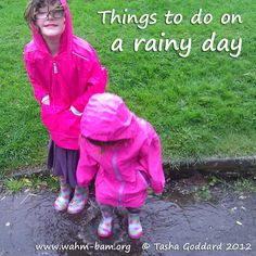 After a brief dry lull of about one day, the rain seems to be back with a vengeance. Here's a picture post with some of the things we like to do when it's raining. What do you do?