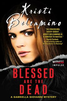 Shayna Varadeaux Books & Reviews: SPOTLIGHT - Blessed Are The Dead by Kristi Belcami...