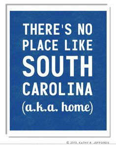 South Carolina Typographic Print. There's No Place Like SC. There's No Place Like Home For Carolina Girls. Royal Blue Palmetto State Art.