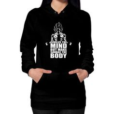 Civilize The Mind, But Make Savage The Body Hoodie (on woman)