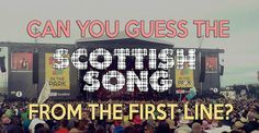 Can you guess these songs by Scottish artists from just the first line? Celtic Instruments, Scottish Music, Do You Really, The One, Broadway Shows, Songs, Canning, Song Books, Home Canning