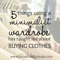 What Using a Minimalist Wardrobe Taught Me About Buying Clothes