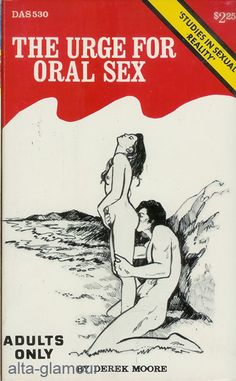 The Urge for Oral Sex