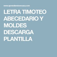 LETRA TIMOTEO ABECEDARIO Y MOLDES DESCARGA PLANTILLA Lettering Brush, Brush Lettering Worksheet, Hand Lettering, Planner Dividers, Tracing Letters, Calligraphy Pens, Cute Doodles, Things That Bounce, Clip Art