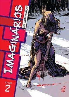 Mundo da Leitura e do entretenimento faz com que possamos crescer intelectual!!!: Imaginários em Quadrinhos – Vol. 2 com mais terror...