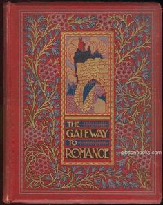 Gateway to Romance Retold by Emily Underdown Earthly Paradise of William Morris