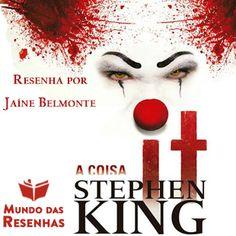 Resenha: It, A Coisa - Stephen King