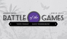Battle of the Games Vote for the game you want to be discounted Voting Today, Game Sales, Battle, Video Games, Classic, Summer, Derby, Videogames, Summer Time