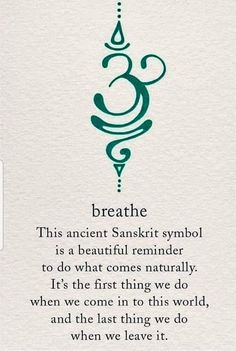 The Breathe Sanskrit symbol is calming yet motivating, just like active breathing! Take short breaks to breathe deeply throughout your day - especially if you're stressed - and you'll probably notice that you feel less exhausted by the end of it Future Tattoos, New Tattoos, Body Art Tattoos, Tatoos, Yoga Tattoos, Unique Tattoos, Zodiac Tattoos, Dragon Tattoos, Saying Tattoos