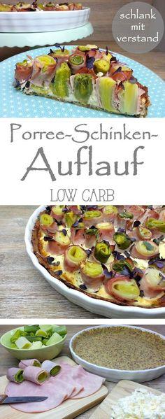 Porree-Schinken-Auflauf low carb Rezept #abnehmen #lowcarb #lchf #gesund #Ernährung #Rezept #deutsch #Foodblog #Fitnessfood