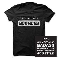 Badass Bouncer T Shirt, Hoodie, Sweatshirt