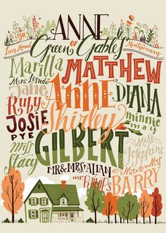 Anne of Green Gables poster, characters and places in handlettering x Anne Green, Anne Of Green Gables, Lm Montgomery, Gilbert And Anne, Anne White, Anne Shirley, Gilbert Blythe, Anne With An E, Kindred Spirits