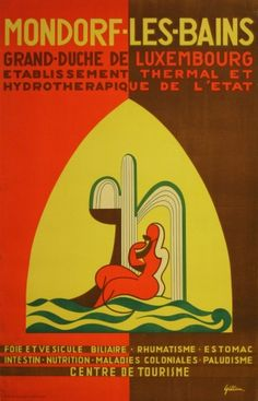Original poster for Mondorf-les-Bains, Luxembourg - thermal spa and hydrotherapeutical centre of the Grand Duchy of Luxembourg. Great design by Gillen.