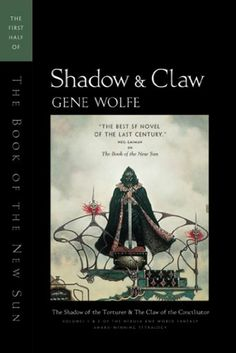 Amazon.com: Shadow & Claw: The First Half of 'The Book of the New Sun' eBook: Gene Wolfe: Kindle Store